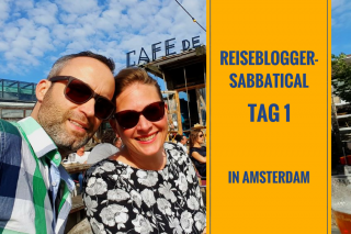 Tag 1 Reiseblogger-Sabbatical Amsterdam
