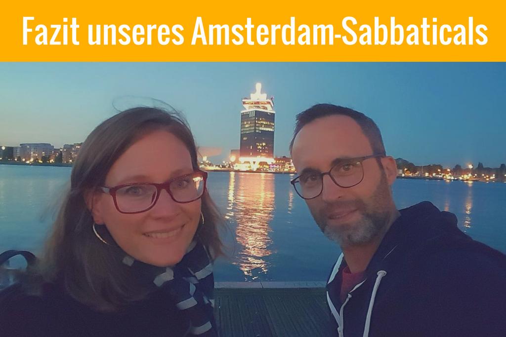 Fazit und Erkenntnisse unseres Reiseblogger-Sabbaticals in Amsterdam