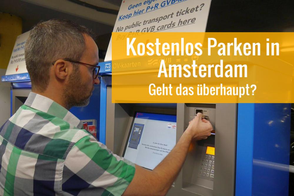 Kostenlos oder günstig in Amsterdam parken mit diesen Tipps