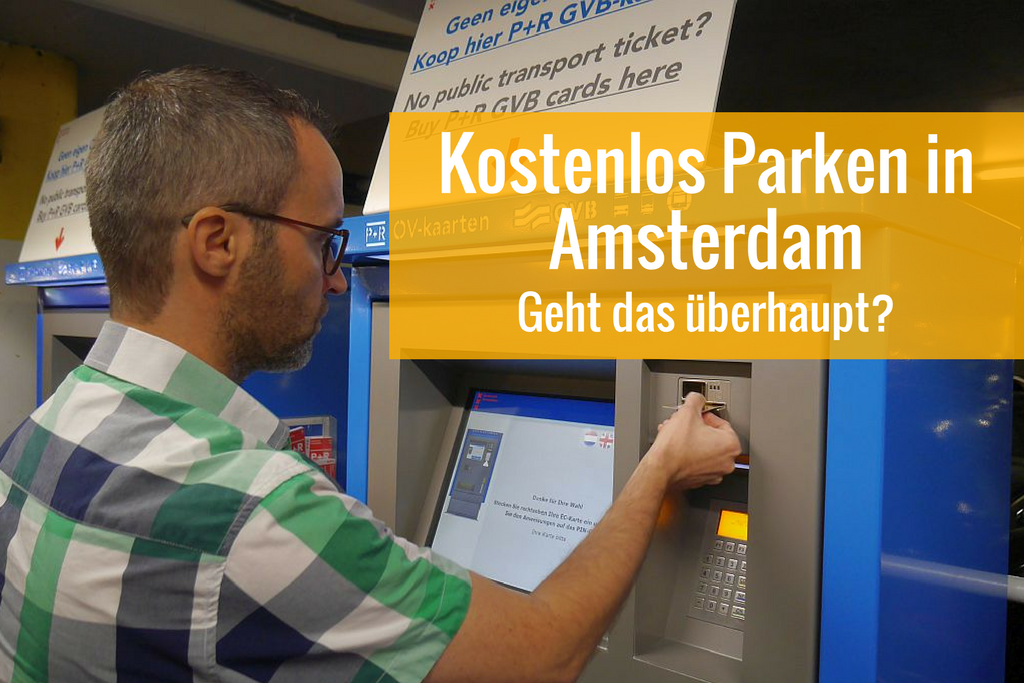 Parken in Amsterdam: So parkt ihr günstig bis kostenlos