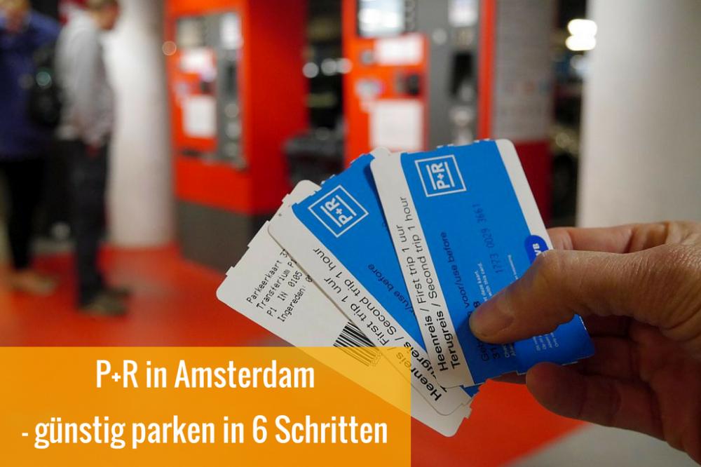 P+R Amsterdam in 6 Schritten