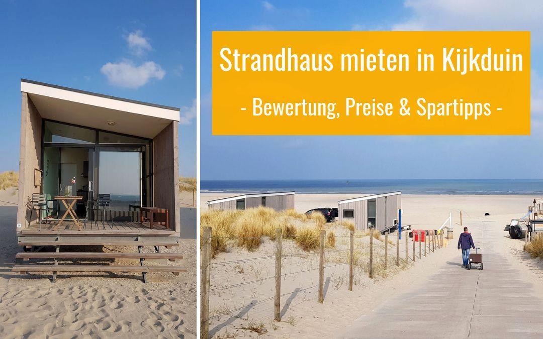 Strandhäuser in Kijkduin: Besondere Momente vor unvergesslicher Strand-Kulisse
