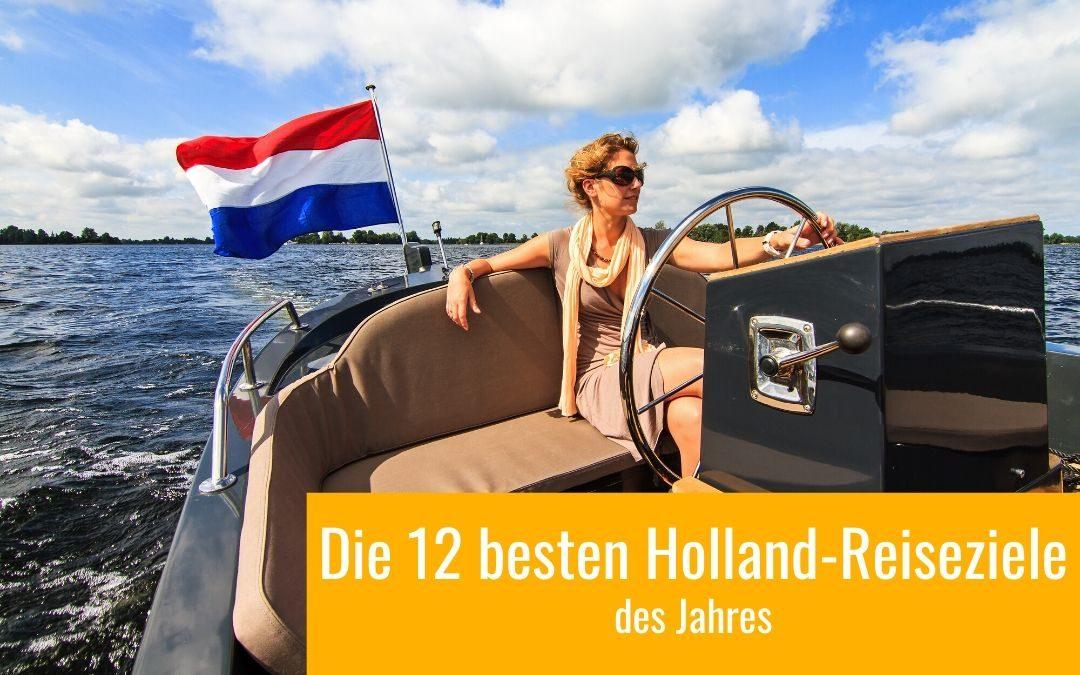 Reiseziele Holland TOP 12
