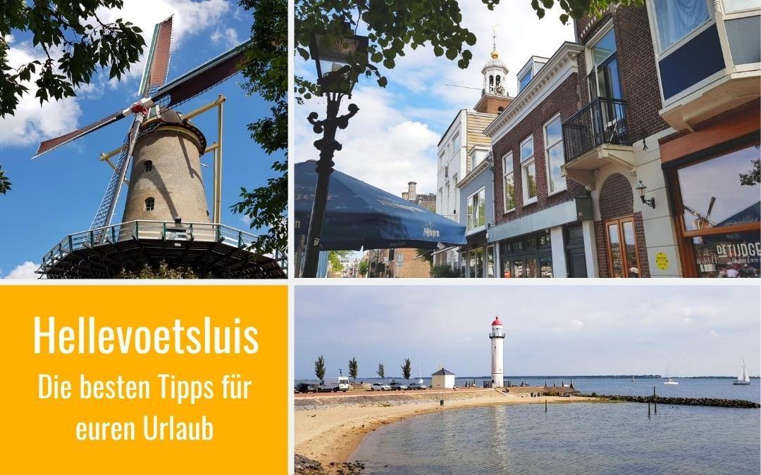 Hellevoetsluis: Altstadt, Strand, Restaurants & Ausflugsziele