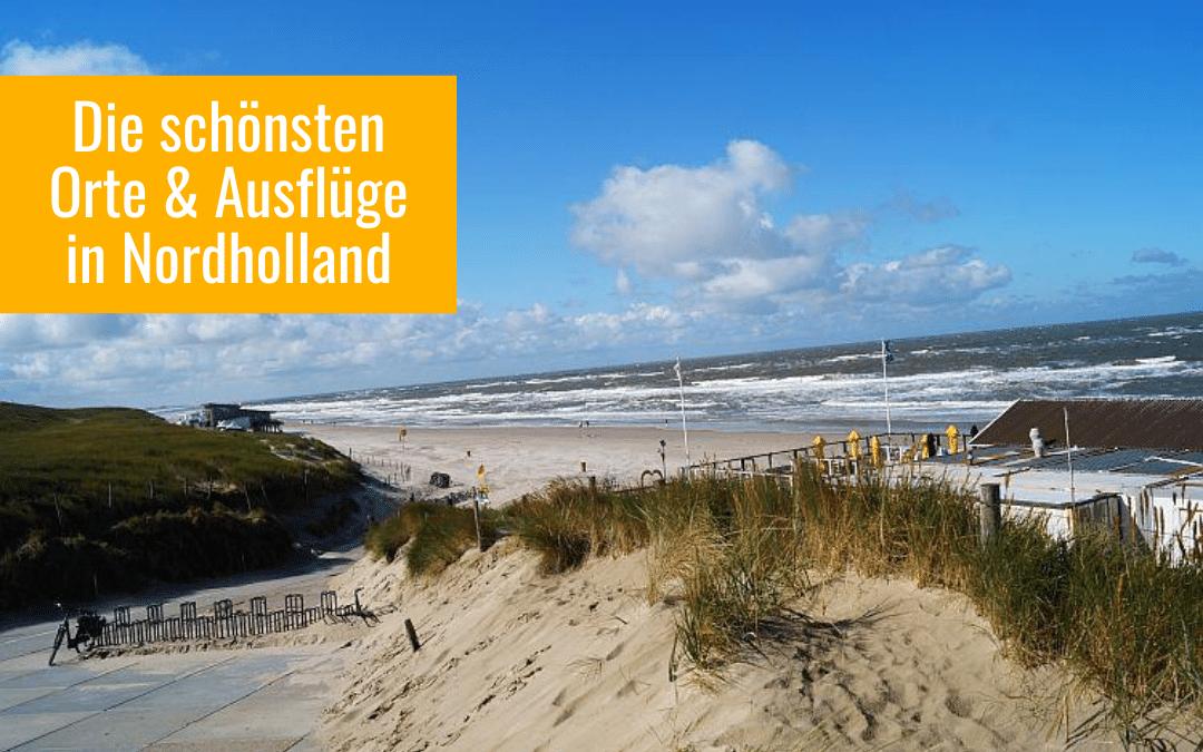 Nordhollands Küstencharme: Sint Maartenszee, Petten & Callantsoog